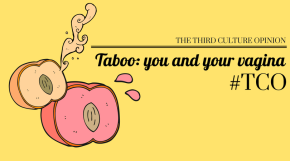Taboo: you and your vagina